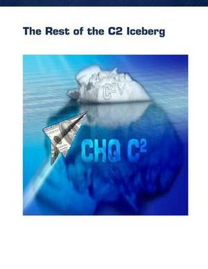 The Rest of the C2 Iceberg