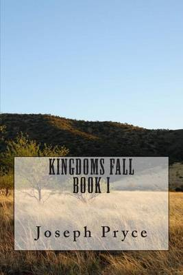 Kingdoms Fall: Book One