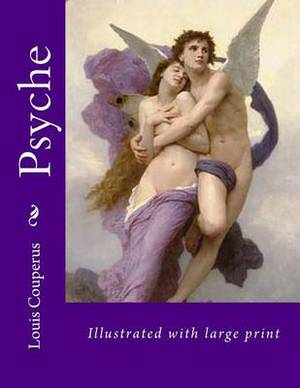 Psyche: Illustrated with Large Print