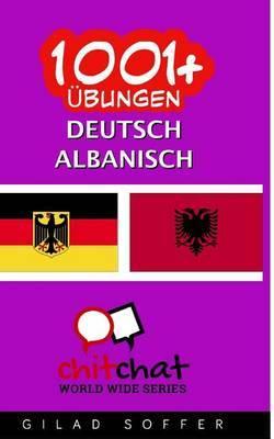 1001+ Ubungen Deutsch - Albanisch