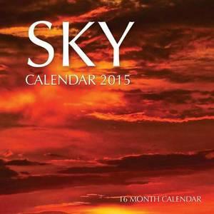 Sky Calendar 2015: 16 Month Calendar