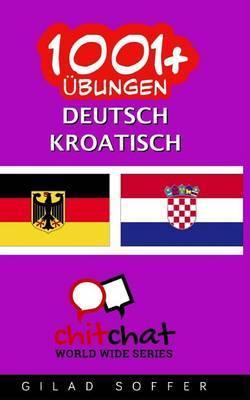 1001+ Ubungen Deutsch - Kroatisch