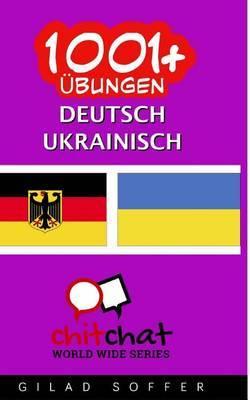 1001+ Ubungen Deutsch - Ukrainisch