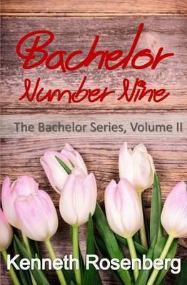 Bachelor Number Nine