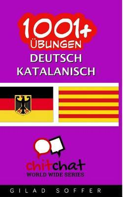 1001+ Ubungen Deutsch - Katalanisch