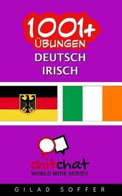 1001+ Ubungen Deutsch - Irisch