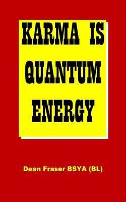 Karma Is Quantum Energy