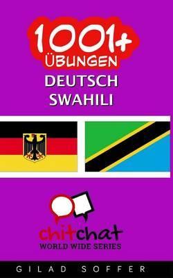 1001+ Ubungen Deutsch - Swahili