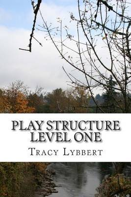 Play Structure Level One