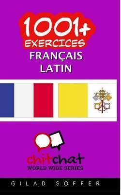1001+ Exercices Francais - Latin