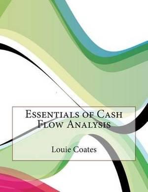 Essentials of Cash Flow Analysis