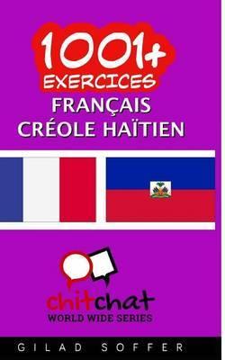 1001+ Exercices Francais - Creole Haitien