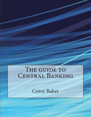 The Guide to Central Banking