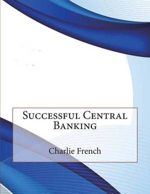 Successful Central Banking