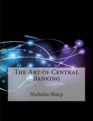 The Art of Central Banking