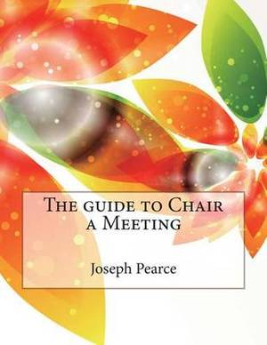 The Guide to Chair a Meeting