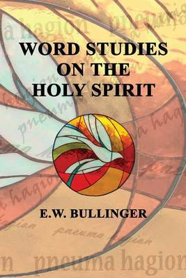 Word Studies on the Holy Spirit