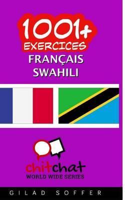 1001+ Exercices Francais - Swahili