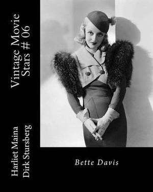 Vintage Movie Stars # 06: Bette Davis