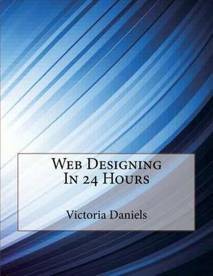 Web Designing in 24 Hours