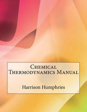 Chemical Thermodynamics Manual