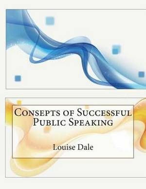 Consepts of Successful Public Speaking
