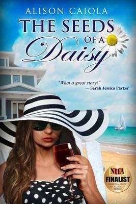 The Seeds of a Daisy: The Lily Lockwood Series: Book One
