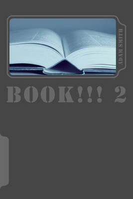 Book!!! 2: The 2nd Book!!!