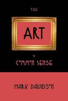 The Art of Common Sense