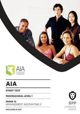 AIA 12 Management Accounting 2: Study Text