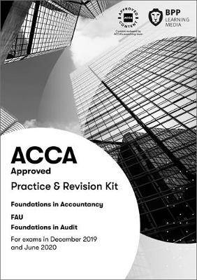 FIA Foundations in Audit (International) FAU INT: Practice and Revision Kit