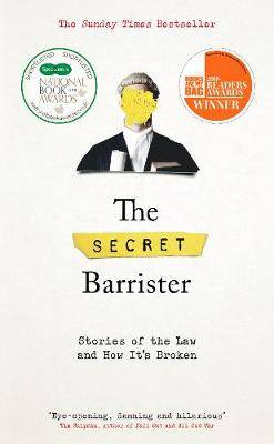 Secret Barrister The: Stories Of The Law And How It'S Broken