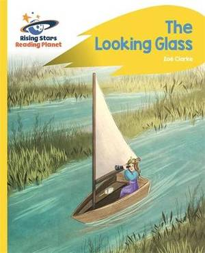 Reading Planet - The Looking Glass - Yellow: Rocket Phonics