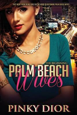 Palm Beach Wives: The Beginning