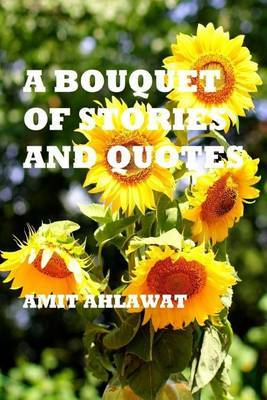 A Bouquet of Stories and Quotes