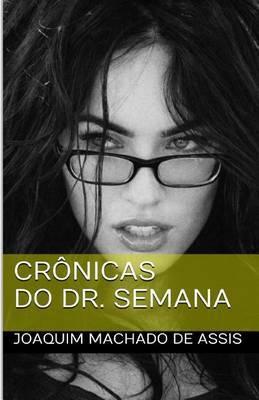 Cr nicas Do Dr. Semana