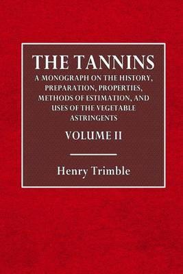 The Tannins: Volume II