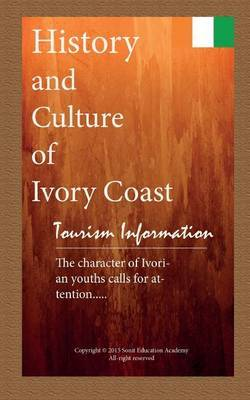 History and Culture of Ivory Coast, Tourism Information: Travel, Ivory Coast Tourist Information, Discover the Character of Ivorian Youths