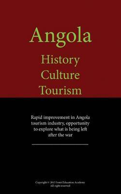 Angola History, Culture And, Tourism: Rapid Improvement in Angola Tourism Industry
