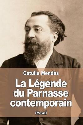 La L gende Du Parnasse Contemporain