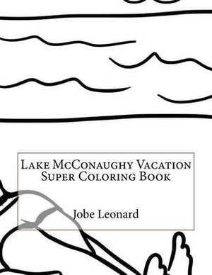 Lake McConaughy Vacation Super Coloring Book