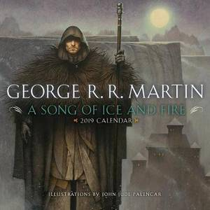 2019 A Song Of Ice And Fire Calendar: Illustrations by John Jude Palencar