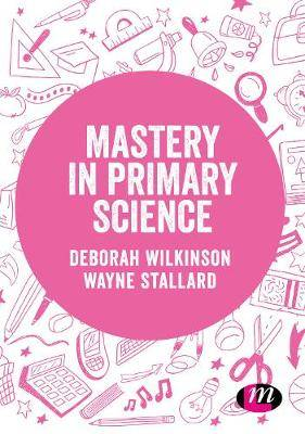 Mastery in primary science