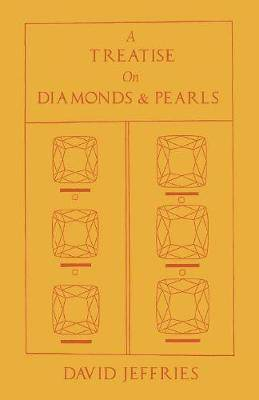 A Treatise on Diamonds & Pearls