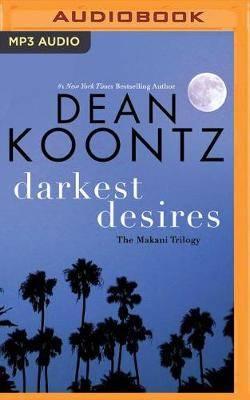 Darkest Desires: The Makani Trilogy