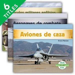 VehiCulos y Aeronaves Militares/ Military Aircraft & Vehicles