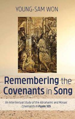 Remembering the Covenants in Song