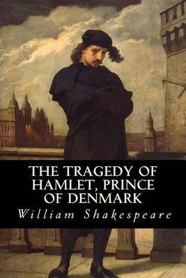 an analysis of the tragedy hamlet by william shakespeare