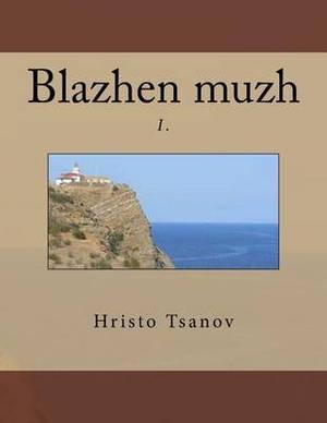 Blazhen Muzh I.