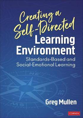 Creating a Self-Directed Learning Environment: Standards-Based and Social-Emotional Learning